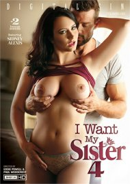 I Want My Sister 4 HD porn video from Digital Sin.