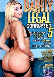 Barely Legal Corrupted 5 Porn Movie