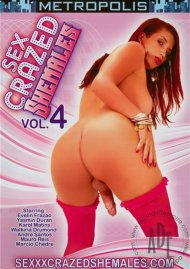 Sex Crazed Shemales Vol. 4 Porn Video