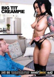 Big Tit Creampie 42 Porn Movie