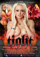 Tight Volume 3: The Red Hot Tour Porn Movie