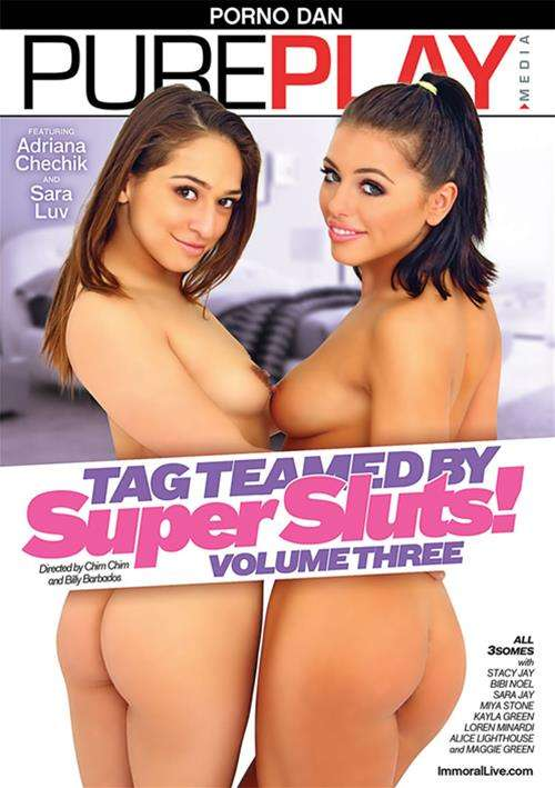Tag Teamed By Super Sluts! 3