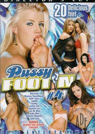Pussy Footn 4 Porn Movie