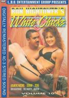 Ron Hightowers White Chicks Vol. 10 Porn Movie