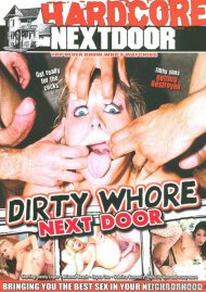 Dirty Whore Next Door Porn Movie
