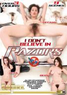 I Dont Believe in Razors Porn Movie