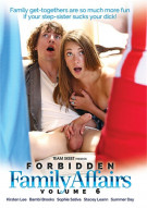 Forbidden Family Affairs Vol. 6 Porn Movie