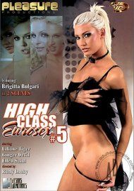 High Class Eurosex #5 Porn Movie