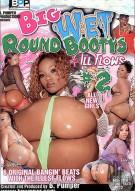 Big Wet Round Bootys & Ill Flows #2 Porn Movie
