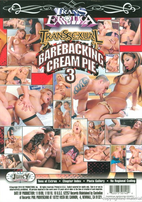 Transsexual barebacking cream pie