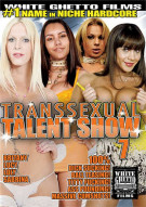 Transsexual Talent Show 7 Porn Movie