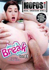 Don't Break Me Vol. 11 HD porn video from MOFOS.