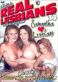 Real Lesbians 14: Samantha Loves Lesbians Porn Movie