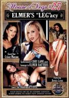 """House of Legs #27 - Elmers """"Leg""""acy Porn Movie"""
