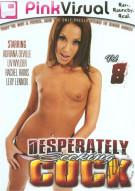 Desperately Seeking Cock Vol. 8 Porn Movie