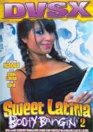 Sweet Latina Booty Bangin 2 Porn Movie