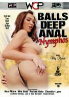Balls Deep Anal Nymphos Porn Video