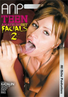 Teen Amateurs Get Facials 2 Porn Movie