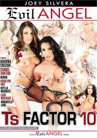 TS Factor 10 DVD porn movie from Evil Angel.