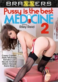 Pussy Is The Best Medicine 2 porn DVD from Brazzers.