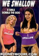 We Swallow Porn Movie