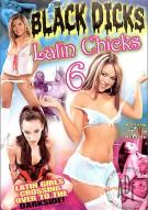Black Dicks Latin Chicks 6 Porn Movie