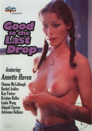 Good To The Last Drop Porn Movie