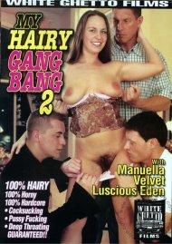 My Hairy Gang Bang 2 Porn Movie