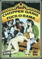 Chopper Gang Fuck-O-Rama Movie