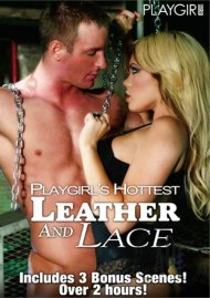 Playgirls Hottest Leather And Lace Porn Movie