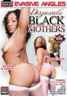 Desperate Black Mothers Porn Movie