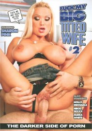 Fuck My Big Titted Wife #2 Movie