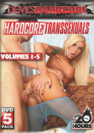 Hardcore Transsexuals Vol. 1-5 Movie
