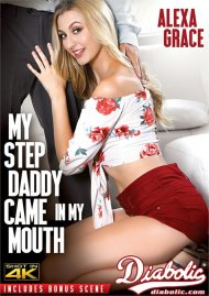 My Step Daddy Came In My Mouth Porn Movie