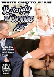 Lifestyles Of The Cuckolded 15 Porn Movie