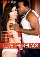 I Love Them Black Porn Movie