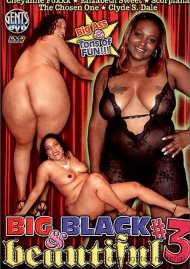 Big Black & Beautiful #3 Porn Video
