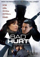Bad Hurt Movie