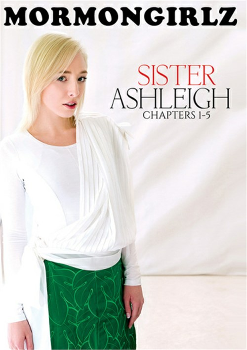 Sister Ashleigh: Chapters 1-5