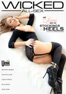 He Loves Me In Stockings & Heels Porn Movie