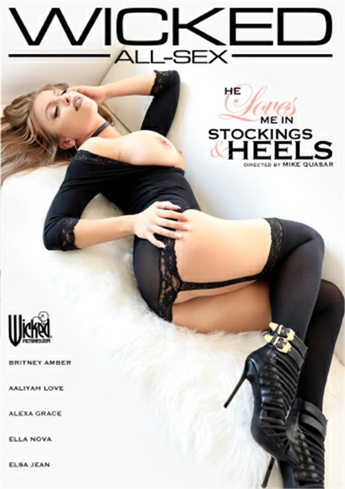He Loves Me In Stockings & Heels