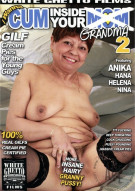 I Wanna Cum Inside Your Grandma 2 Porn Video