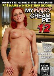 My Hairy Cream Pie 12 Porn Movie