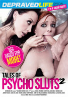 Tales of Psycho Sluts #2 Porn Video