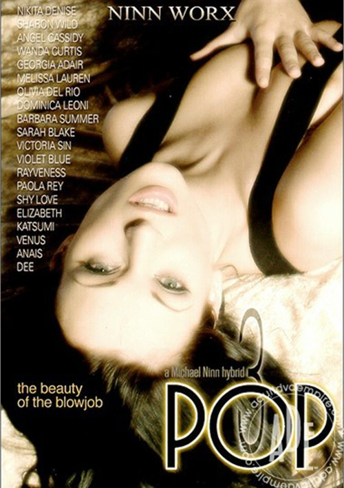 Pop 3: The Beauty of the Blowjob