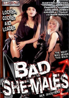 Bad She-Males Porn Movie