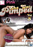 She Got Pimped Vol. 5 Porn Movie