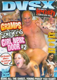 Gramps Is Screwing The Girl Next Door #2 Movie