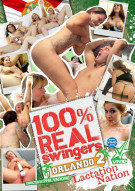 100% Real Swingers: Orlando 2 - Lactation Nation Porn Movie