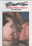 Family Taboo Tales 8:  BI Family Values Porn Video